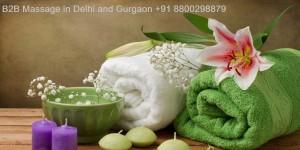 B2B Massage in Delhi and Gurgaon