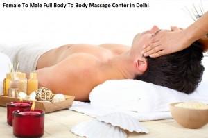 Female To Male Full Body To Body Massage Center in Delhi