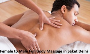 Female to Male Full Body Massage in Saket Delhi