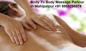 Body To Body Massage Parlour in Mahipalpur