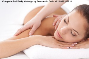 Complete Full Body Massage by Females in Delhi