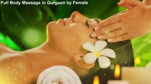Full Body Massage in Gurgaon by Female
