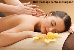 B2B massage centre in Gurgaon