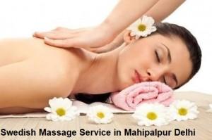 Swedish Massage Service in Mahipalpur Delhi