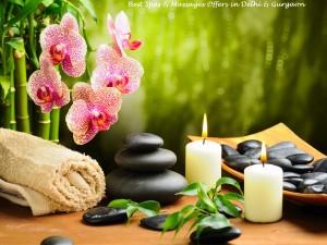 Best Spas & Massages Offers in Delhi & Gurgaon