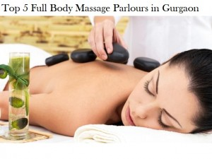 Top 5 Full Body Massage Parlours in Gurgaon