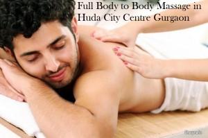 Full Body to Body Massage in Huda City Centre Gurgaon