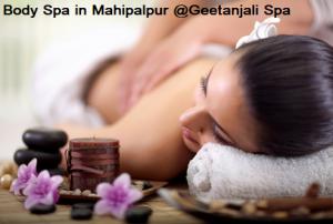 Body Spa in Mahipalpur