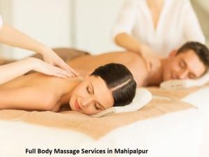 Full Body Massage Services in Mahipalpur