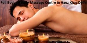 Full Body to Body Massage Centre in Hauz Khas Delhi